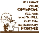 If I want your opinion
