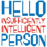 insufficiently intelligent