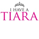 I have a tiara