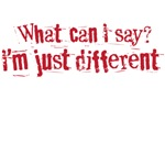 I'm just different