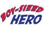 Boy-Sized Hero