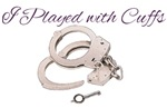 Played With Cuffs
