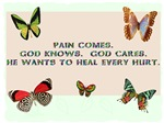Pain Comes