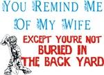 Wife Buried in Back yard