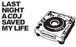 Last Night a CDJ Saved My Life
