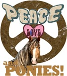 Peace Love and Ponies