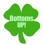 Bottoms Up this St Patricks Day