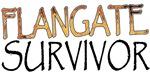Flangate Survivor