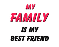My Family is My Best Friend
