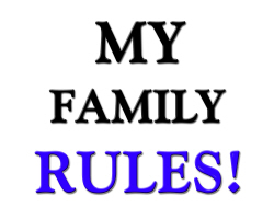 My Family RULES!!