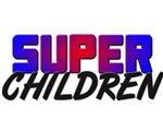 SUPER CHILDREN