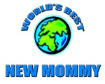World's Best NEW MOMMY