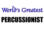Worlds Greatest PERCUSSIONIST