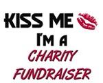 Kiss Me I'm a CHARITY FUNDRAISER