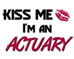 Kiss Me I'm a ACTUARY
