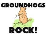 Groundhogs Rock!