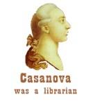 Cassanova was a Librarian