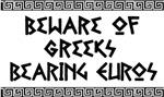 Greeks Bearing Euros