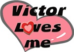 victor loves me