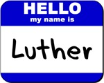 hello my name is luther