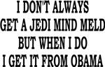 I DON'T ALWAYS GET A JEDI MIND MELD