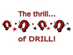 The Thrill of Drill
