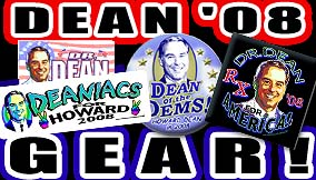 <B>Howard Dean 2008 Gear</B>