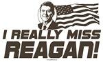 I Really Miss Ronald Reagan Gear