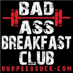 BAD ASS BREAKFAST CLUB