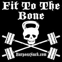 FIT TO THE BONE