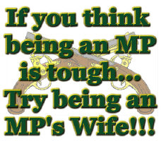 Tough to be an MP's Wife Items
