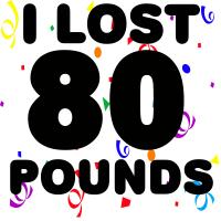 I Lost 80 Pounds!