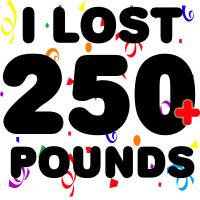 I Lost 250+ Pounds!