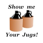 Show me Your Jugs