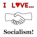 I Love Socialism