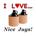 I Love Nice Jugs