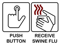 Push Button Receive Swine Flu