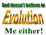 GOD DOESN'T BELIEVE!