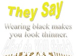 THEY SAY BLACK! -