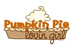 Pumpkin Pie Lovin' Girl