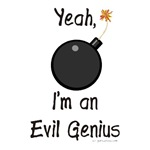 Yeah, I'm an evil genius with bomb