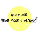 Never moon a werewolf (with scratches)