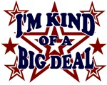 I'M KIND OF A BIG DEAL T-SHIRT RETRO CLASSIC T-SHI