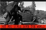 Hot Rod Girls Save The World