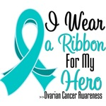 I Wear a Ribbon For My Hero Ovarian Cancer Shirts