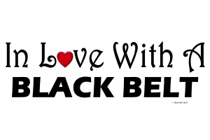 In Love With A Black Belt