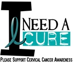 I Need A Cure Cervical Cancer T-Shirts & Gifts