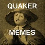Quaker Memes