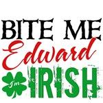 Bite Me Edward - I'm Irish