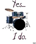 Yes, I play drums. NO, this is NOT my boyfriend's